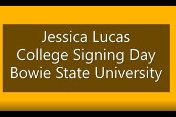 Jessica Lucas Signing Day – Bowie State University